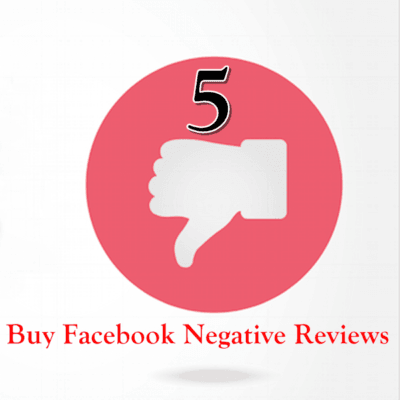 Buy 5 Facebook Negative Reviews